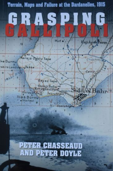 Grasping Gallipoli, by Pewter Chasseaud and Peter Doyle